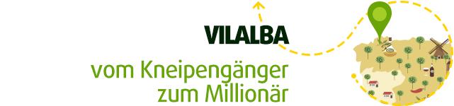 Vilalba - vom Kneipengänger zum Millionär