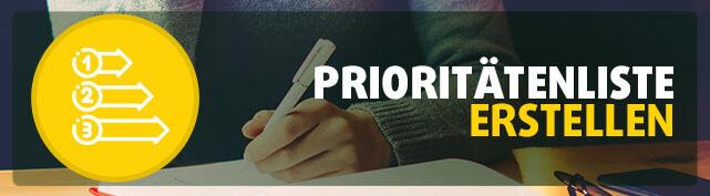 Gewinner-Tipp Nr.5: Erstelle eine Prioritätenliste