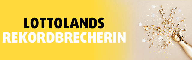 Lottolands Rekordbrecherin