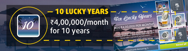 Win the top prize of ₹4,00,000 every month for the next 10 years with the 10 Lucky Years scratchcard