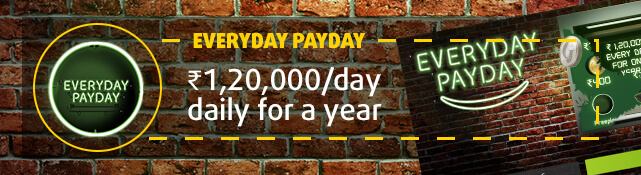 Win the top prize of ₹1,20,000 every single day for the next year with the Everyday Payday scratchcard
