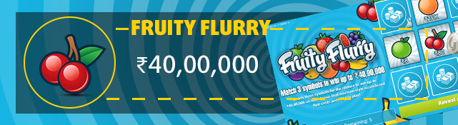 Win the top prize of ₹40,00,000 with the Fruity Flurry scratchcard