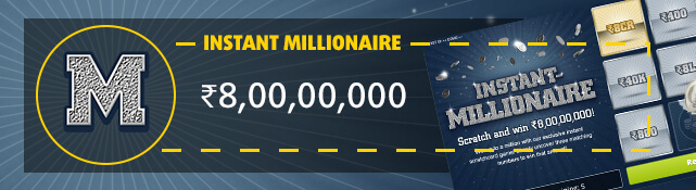 Win the top prize of ₹8,00,00,000 with the Instant Millionaire scratchcard