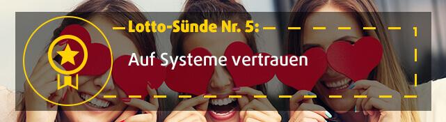 Lotto-Sünde Nr. 5: Auf Systeme vertrauen