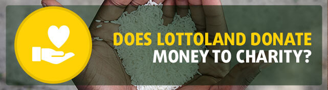 Does Lottoland donate money to charity?