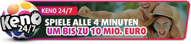 Keno 24/7 - Spiele alle 4 Minuten um bis zu 10 Mio. Euro