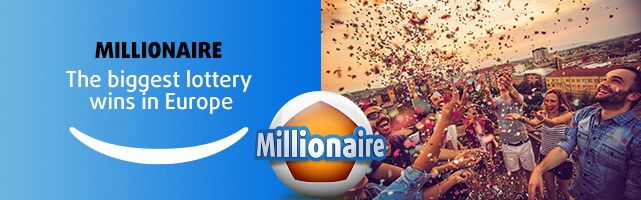 Millionaire - The biggest lottery wins in Europe